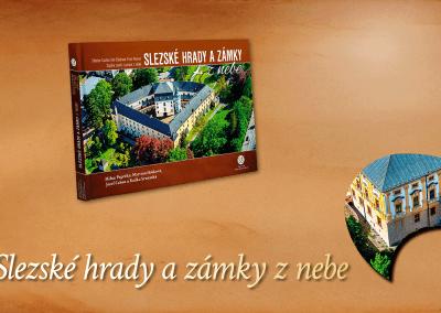 Vychází další pokračování hradů a zámků – Slezské hrady a zámky z nebe